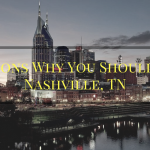 Donald Liss: 4 Reasons Why You Should Visit Nashville, TN