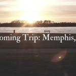 Donald Liss: Upcoming Trip- Memphis, TN